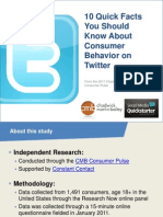 10 Quick Facts you Should Know about Consumer Behavior on Twitter 2011 (Chadwick Martin Bailey) JUL12