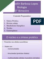 Síntese protéica