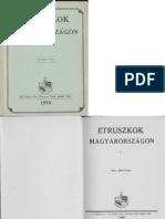 Kúr Géza- Etruszkok Magyarországon 1970.