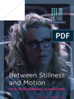 Between Stillness and Motion - Film, Photography, Algorithms