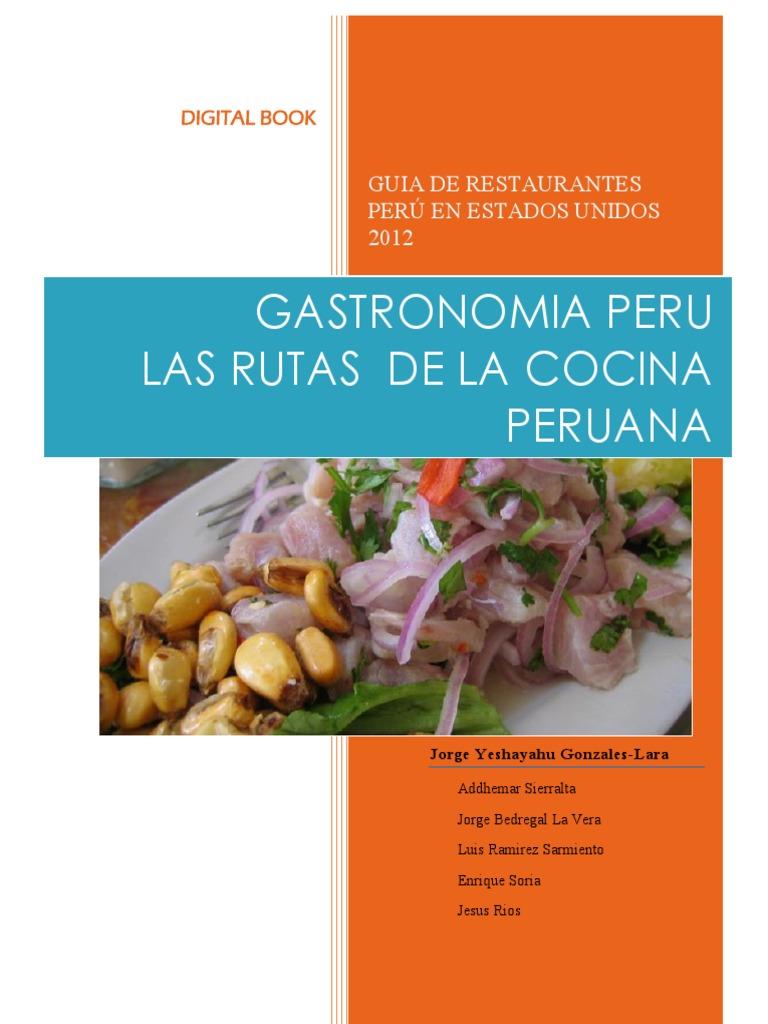 Gastronomia Peru y las Rutas de La Cocina Peruana. Primera Guia de ...