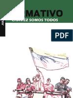 Chávez somos todos - julio