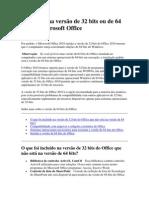Microsoft Office 2010 - Qual versão instalar de 32 bits ou de 64 bits