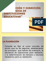 TEMA 1. PLANEACIÓN Y DIRECCIÓN ESTRÁTEGICA DE INSTITUCIONES EDUCATIVAS
