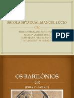 OS BABILÔNIOS 1º C