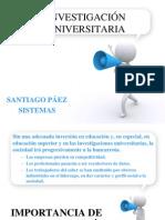 Investigación universitaria y formas de desarrollo