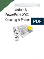 Creating a Presentation 2003