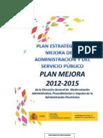 Plan Estratégico de Mejora de la Administración y el Servicio Público  2012-2015.
