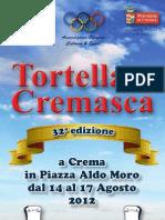 Estate 2012 - Tortellata