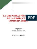 30979466 Cristian Guillen La Organizacion Social de La Produccion Como Dinamica Del Desarrollo