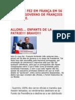 O QUE SE FEZ EM FRANÇA EM 56 DIAS DE GOVERNO DE FRANÇOIS HOLLANDE