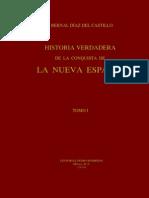 Historia verdadera de la conquista de la Nueva España (Tomo I)
