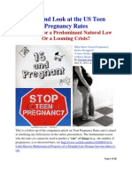 A Second Look at the US Teenage Pregnancy Rates - Evidence for a Predominant Natural Law