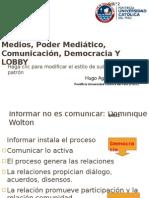 Medios, Poder Mediatico, Comunicacion, Democracia y Lobby