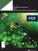 HB 252-2007 Communications Cabling Manual Module 3- Residential Communications Cabling Handbook