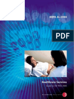 HB 90.8-2000 Healthcare Services - Guide to ISO 9001-2000 Healthcare Services - Guide to ISO 9001-2000