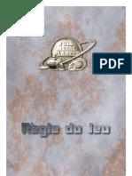 Full Metal Planet - Regle