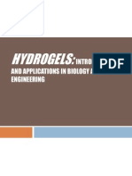 Hydrogels - Introduction and Applications in Biology and En