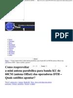 (Como reaproveitar a mini antena parabólica para banda KU de 60CM _(antena Offset_) das operadoras DTH – Quais satélites apontar_ )