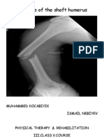Fracture of the Shaft Humerus