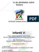 Sugestões de Atividades Lie Joaquim Alves Agosto de 2012
