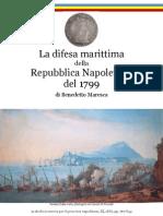 1886 MARESCA The Maritime Defense of the Napoletan Republic of 1799