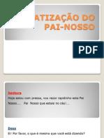 DRAMATIZAÇÃO DO PAI-NOSSO
