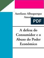 A Defesa do Consumidor e o Abuso do Poder Econômico