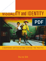 Visuality and Identity__Sinophone Articulations Across the Pacific Asia Pacific Modern