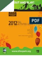 2012 Fall Activity Guide -- Rec & Park SFRPD