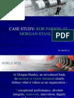 Case Study- Rob Parson at Morgan Stanley