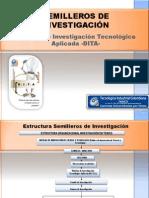 Estructura Semilleros Investigación-Teinco-Marzo 2012