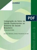 Integração do Setor de Saúde Suplementar ao Sistema de Saude Brasileiro