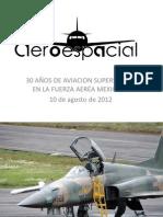 30 AÑOS DE AVIACIÓN SUPERSONICA EN LA FAM