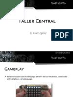 8. Gameplay