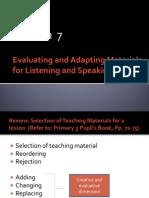 Language Curriculum and MaterialsDevelopment Workshop for Primary School English Teachers of Brunei Darussalam - Session 7