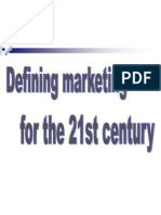 Defining Marketing for 21st Century