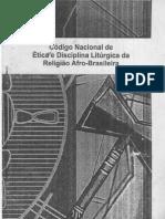 Codigo Nacional de Etica e Disciplina Liturgica Da Religiao Afro Brasileira
