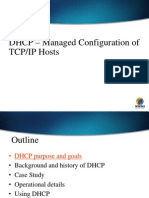 DHCP – Managed Configuration of TCP/IP Hosts
