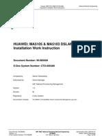 HUAWEI MA5105 & MA5103 DSLAMs Equipment Installation Work Instruction. (NIP-WI-BI0008)