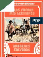 """De """"Imágenes salvadas""""   Julio Garrido Malaver"""