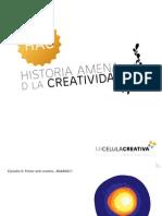 Historia de La Creatividad