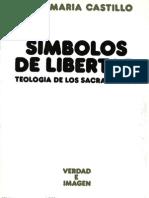 Castillo, Jose Maria - Simbolos de Libertad