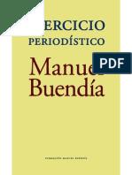 43799688 Buendia Manuel Ejercicio Periodistico