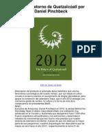 2012 El retorno de Quetzalcóatl por Daniel Pinchbeck - An Instrospective Look At The 2012 Profecy