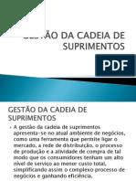 GESTÃO DA CADEIA DE SUPRIMENTOS