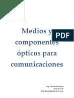Medios y componentes opticos para comunicaciones Practica 1