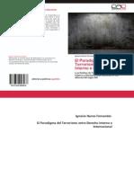El Paradigma Del Terrorismo Entre Derecho Interno e Internacional. Los Delitos de Terrorismo Entre Derecho Interno y Derecho Internacional en Los Albores Del Siglo XXI