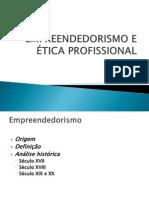 EMPREENDEDORISMO E ÉTICA PROFISSIONAL