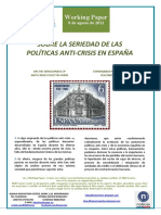 SOBRE LA SERIEDAD DE LAS POLÍTICAS ANTI-CRISIS EN ESPAÑA (Es) ON THE SERIOUSNESS OF ANTI-CRISIS POLICY IN SPAIN (Es) ESPAINIAREN KRISIAREN AURKAKO POLITIKAREN GANORAZ (Es)